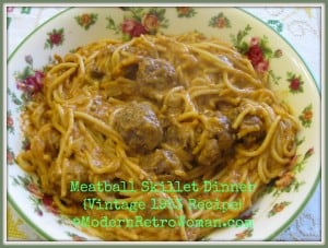 Meatball Skillet Dinner Vintage Recipe Modern Retro Woman