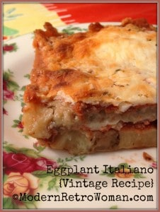 Eggplant Italiana recipe @ModernRetroWoman.com