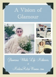 A Vision of Glamour Collage Glamorous Whole Life Makeover ModernRetroWoman.com