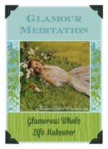 Glamour Meditation Glamorous Whole Life Makeover Collage ModernRetroWoman.com