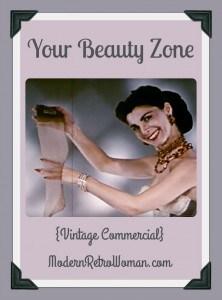 Your Beauty Zone Vintage Commercial ModernRetroWoman.com